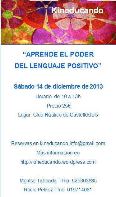 aprende el poder del lenguaje positivo 14 12 2013